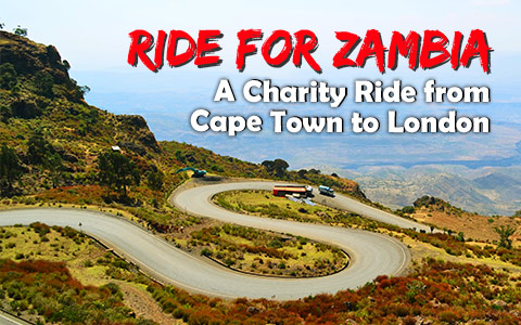 Ride for Zambia : A Charity Ride from Cape Town to London